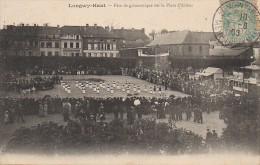 54 LONGWY-HAUT  Fête De Gymnastique Sur La Place D´Armes - Longwy
