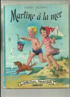 MARTINE A LA MER Par GILBERT DELAHAYE - Casterman