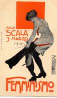CARTOLINA D'EPOCA  SCALA DI MILANO FEMMINISMO 3 MARZO 1911  MOLTO RARA!!!!!! - Inaugurazioni