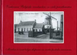 BOEK Thema: Molen / Moulin - Verdwenen Belgische Windmolens In Beeld / Moulins à Vent Belges Disparus En Images - History