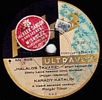 78 Trs  25 Cm - état B - Patria ULTRAVOX  505  - Disque De Hongrie - Orchestre Et Chant Femme(voir étiquette) - 78 Rpm - Schellackplatten