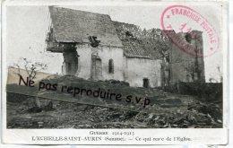 - L´ECHELLE-SAINT-AURIN - Ce Qui Reste De L´Eglise, Cachet Franchise Postale 119° Territorial, 1915, Scans.. - Guerra 1914-18