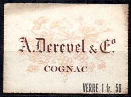 Etiquette Ancienne De Cognac : A. Derevel & C°. Indication Du Prix Au Verre. - Andere