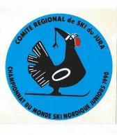 SKI/ Championnat Du Monde  Ski Nordique Juniors / Comité Régional De SKI Du JURA/ 1990   ACOL76 - Stickers