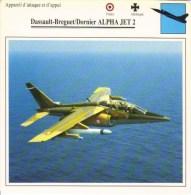 Dassault-Breguet/Dornier Alpha Jet 2  - Avion D'Attaque Et D'Appui  -  Fiche Technique - 1946-....: Moderne