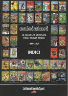 ALBUM PANINI-CALCIATORI -RISTAMPA GAZZETTA-INDICI - Books