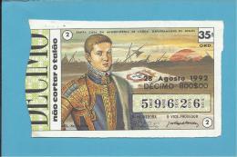 LOTARIA NACIONAL - 35.ª ORD. - 28.08.1992 - D. SEBASTIÃO - 16.º Rei De Portugal - MONARQUIA - 2 Scans E Descri - Lottery Tickets
