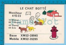 "QSL Base Ou Mobile "" Le Chat Botté ""Montreal  Quebec ( XM-52..., CB Radio  CPM ) Recto/verso - Cartes QSL"
