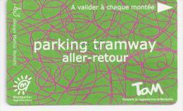 Ticket Parking Tramway. (Voir Commentaires) - Tram