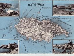 Ile D´Yeu.. Carte Géographique.. Multi-vues.. Port De La Meule.. Port-Joinville.. Le Vieux Château - Ile D'Yeu