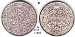 D-1932 D, 5 Mark, Eichbaum - [ 3] 1918-1933 : Weimar Republic