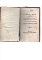Père D'Aubenton.Vie De Saint Jean-François Régis,de La Compagnie De Jésus,apôtre Du Velay,Vivarais,Cevennes.431 Pp.1820. - Livres, BD, Revues