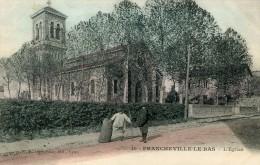 Rhône FRANCHEVILLE LE BAS Eglise Colorisée Animation    - G - Frankreich