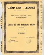 ACTION DE 100 FRANCS - CINEMA EDEN - GRENOBLE - DIVISE EN 5900 ACTIONS - Cinéma & Théatre