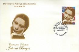 DOMINICAN REPUBLIC, POETESS JULIA De BURGOS From PUERTO RICO, FDC 2014 - Famous Ladies