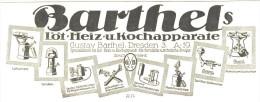 Original-Werbung/ Anzeige 1918 - BARTHEL'S LÖT- HEIZ- UND KOCHAPPARATE / DRESDEN - Ca. 180 X 70 Mm - Publicités