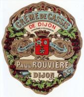 Ancienne étiquette -  Crème De Cassis. Paul Rouvière. Dijon - - Other