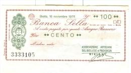 61/62 N. 2 MINIASSEGNI BANCA SELLA 1976 100 LIT 250 LIT - Monete & Banconote