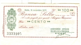 61/62 N. 2 MINIASSEGNI BANCA SELLA 1976 100 LIT 250 LIT - Monnaies & Billets