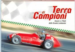 0068 TERRA DI CAMPIONI - ASCARI E I PILOTI DELLA SCUOLA LOMBARDA - 2006