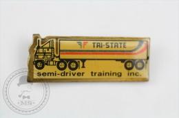 Tri State, Semi Driver Training INC - Pin Badge #PLS - Transportes