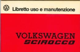 0077 VOLKSWAGEN SCIROCCO LIBRETTO USO E MANUTENZIONE AGOSTO 1975