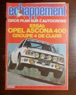 Échappement  Revue Du Sport Automobile. N°145. Novembre 1980. Opel Ascona 400. - Sport