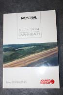 """Livret """"6 Juin 1944 - Omaha Beach"""" Par Rémy Desquesnes - Edition Ouest-France - WW2 - WWII - Mémorial Caen Normandie - Normandie"""