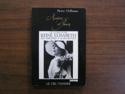 LE CONCOURS REINE ELISABETH Des Origines à Aujourd'hui Delhasse Pierre Musique Classique - Cultuur