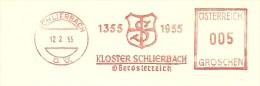 Austria  Nice  Cut Meter Kloster Schlierbach 1355-1955  Schlierbach, 12-2-1955 - Marcofilie - EMA (Print Machine)