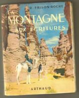 """Livre Ancien 1952 """"la Montagne Aux Ecritures"""" Par R.Frison-Roche - Géographie"""