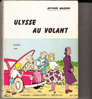 Arthur Masson  Ulysse Au Volant 1960 - Libri, Riviste, Fumetti