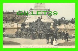 BORDEAUX (33) - MONUMENT DES GIRARDINS, GROUPE GAUCHE - MICHEL & FORGET, ÉDITEUR -ANIMÉE - - Bordeaux