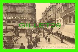 BORDEAUX (33) - PLACE SAINT-PROJET & RUE SAINTE-CATHERINE - PARFUMERIE ERIZMA - LL.  - ANIMÉE - - Bordeaux