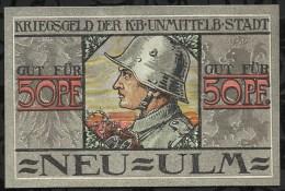 BILLET DE NECESSITE . NEU-ULM . 50 PFENNIG 1918   . - [11] Local Banknote Issues