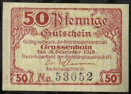 BILLET DE NECESSITE . GROSSENHAIN . 50 PFENNIG    . 1919 . - [11] Emissions Locales