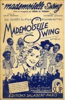 PARTITION FILM MADEMOISELLE SWING ÉPONYME IRÈNE DE TRÉBERT LEGRAND POTTIER 1942 - Música De Películas