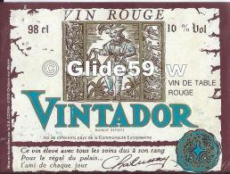 Etiquette De Vin - Vintador - Vin De Table Rouge - 98 Cl - 10% Vol. - Coyon - 51000 CHALONS SUR MARNE - Vino Tinto
