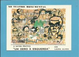 SÁTIRA POLÍTICA - UM ZERO À ESQUERDA - LAURA ALVES - TEATRO MONUMENTAL - 25 ABRIL - REVOLUÇÃO - Portugal - 2 SCANS - Unclassified