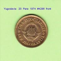 YUGOSLAVIA   20  PARA  1974  (KM # 45) - Yugoslavia