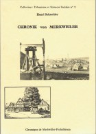 Chronik Von Merkweiler Chronique De Merkwiller-Pechelbronn Henri Schneider, Willy Weller - Livres, BD, Revues