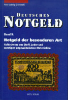 Deutsches Notgeld Katalog Band 9: Besonderen Art - Libros & Software