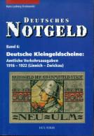 Deutsches Notgeld Katalog Band 6: Deutsche Kleingeldscheine L - Z - Libros & Software