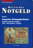 Deutsches Notgeld Katalog Band 5: Deutsche Kleingeldscheine A - L - Libros & Software