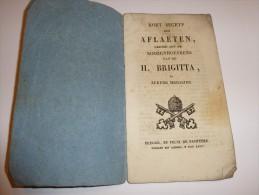 Kort Begrip Der Aflaten Gejond Aan De Rozenhoeykens Van De H. Brigitta (Brugge, Felix De Pachtere) - Livres, BD, Revues