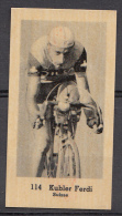 RIZ LA Vloeipapier Wielrenplaatje ± 1950 - Zwitserland: Kubler Ferdi - Nummer 114 - Wielrennen
