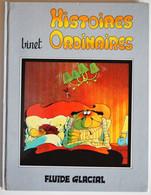 BD BINET - Histoires Ordinaires - BE - Rééd. 1986 FLUIDE GLACIAL - Bidochon, Les
