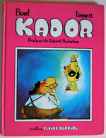 BD KADOR (BINET) - Tome 2 - Rééd. 1987 FLUIDE GLACIAL - Kador