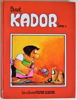 BD KADOR (BINET) - Tome 3 - Rééd. 1986 FLUIDE GLACIAL - Kador