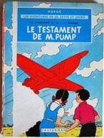 BD JO, ZETTE ET JOCKO - 1 - Le Testament De M.Pump - Le Stratoneff H.22 - 1 Er épisode - ME - Rééd. 1964 - B35 - Jo, Zette & Jocko